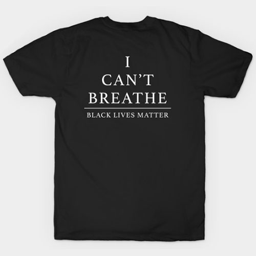 I Can't Breathe – Black Lives Matter T-Shirt