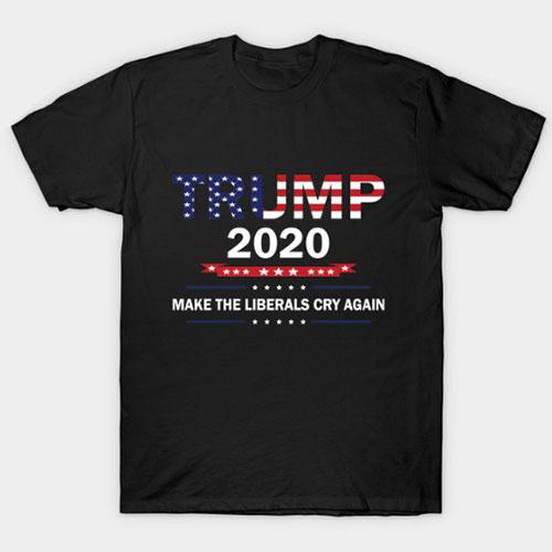 Trump 2020 Make Liberals Cry Again US 2020 election Donald Trump Train T-Shirt