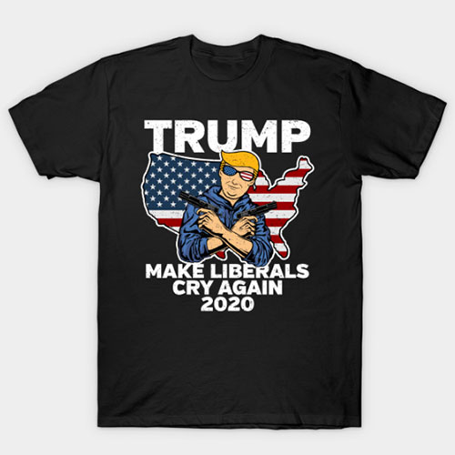 Trump Make Liberals Cry Again 2020 T-Shirt