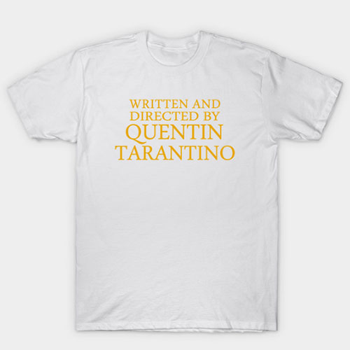 Directed By Quentin Tarantino (3) T-Shirt