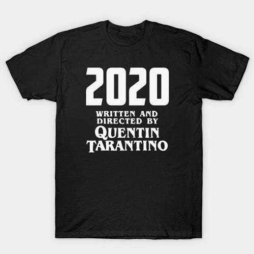 2020 by Tarantino T-Shirt