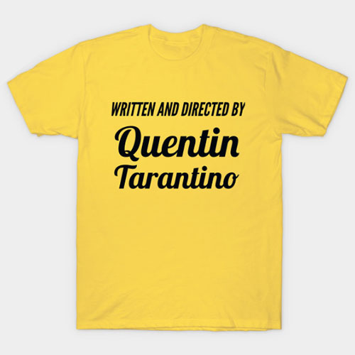 Written and Directed / 2020 / Quentin Tarantino T-Shirt