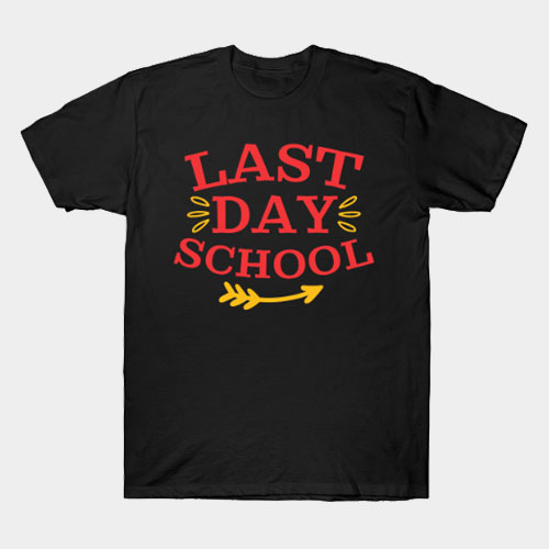 Last Day School T-Shirt