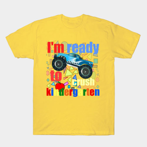 Im ready to crush kindergarten /back to school T-Shirt