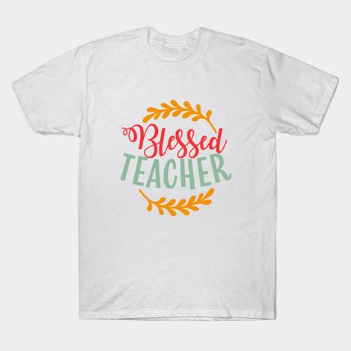 Blessed Teacher T-Shirt