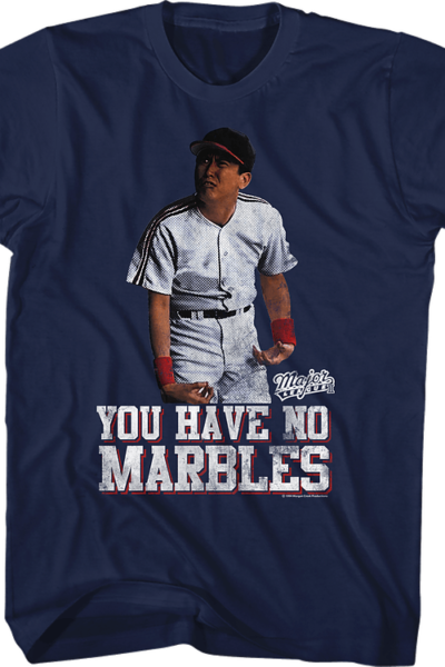 You Have No Marbles Major League