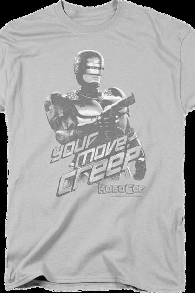 Your Move Creep Robocop