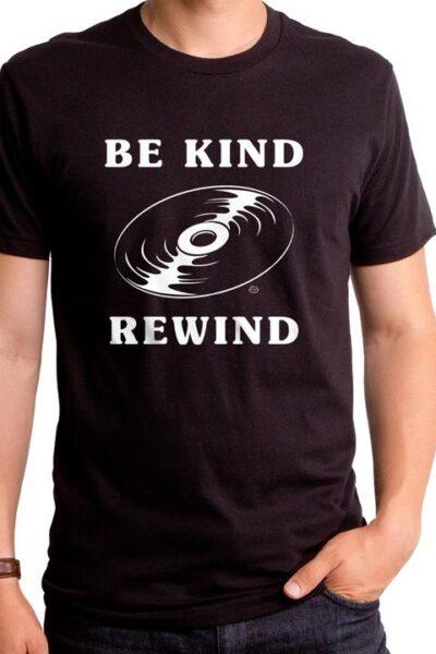 BE KIND REWIND MEN'S T-SHIRT