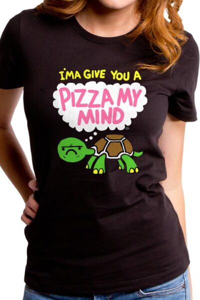 GIVE YOU A PIZZA MY MIND WOMEN'S T-SHIRT