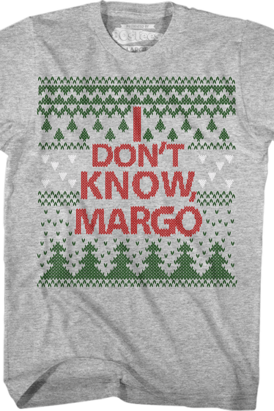 I Don't Know Margo Christmas Vacation