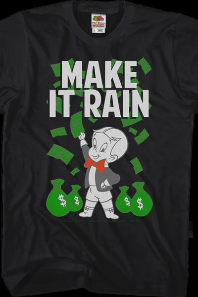 Make It Rain Richie Rich