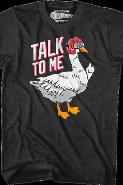 Talk To Me Goose Top Gun