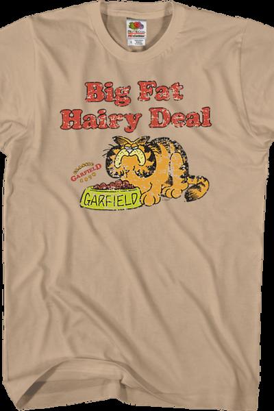 Big Fat Hairy Deal Garfield T-Shirt