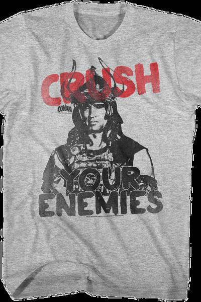 Crush Your Enemies Conan The Barbarian T-Shirt