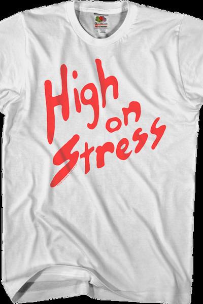 High On Stress Revenge Of The Nerds Shirt