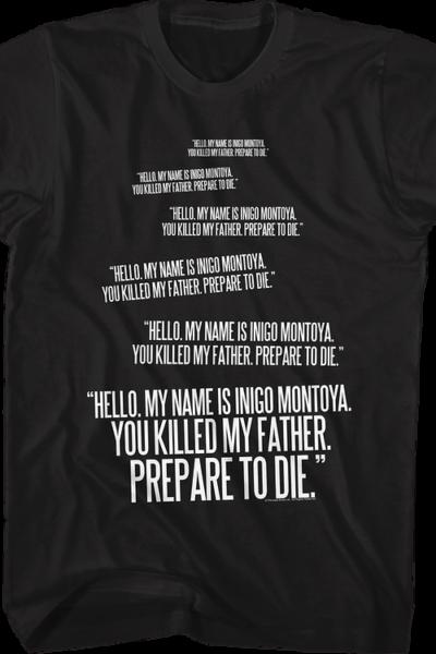 Inigo Montoya Repeated You Killed My Father Quote Princess Bride T-Shirt