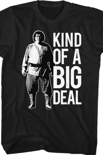 Kind Of A Big Deal Princess Bride T-Shirt