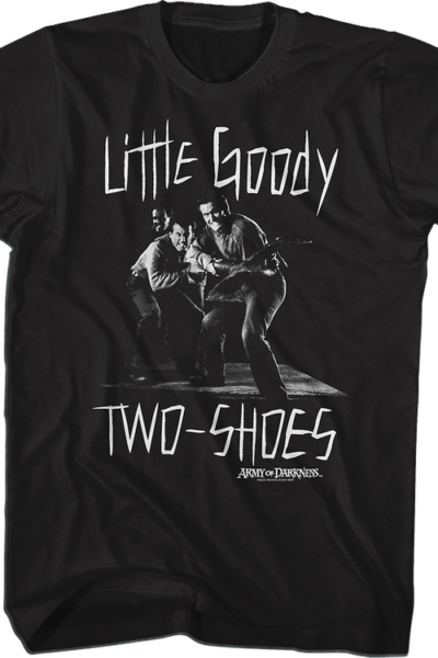 Little Goody Two-Shoes Army of Darkness T-Shirt