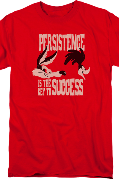 Persistence Is The Key To Success Looney Tunes T-Shirt
