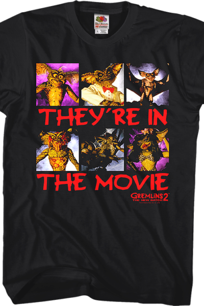 They're In The Movie Gremlins 2 The New Batch T-Shirt