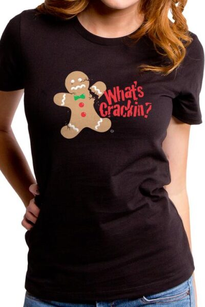 WHAT'S CRACKIN WOMEN'S T-SHIRT
