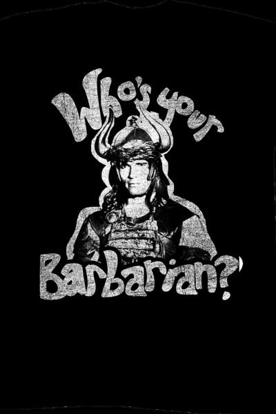Who's Your Barbarian Conan The Barbarian T-Shirt