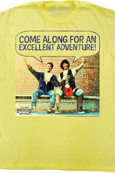 Come Along Bill and Ted's Excellent Adventure