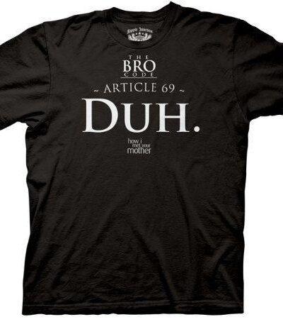 Bro Code Article 69 Duh T-shirt