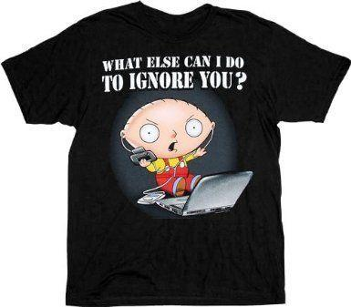 Family Guy Stewie Ignore You T-shirt