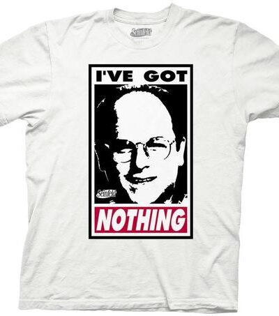 Seinfeld I've Got Nothing George Frame T-Shirt