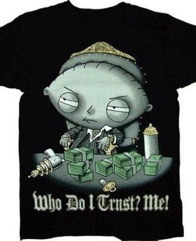 Stewie Who Do I Trust Me! Scarface Sparkle T-Shirt