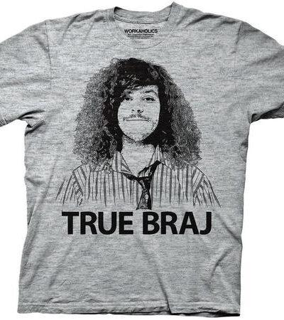 Workaholics Blake Henderson True Braj T-shirt