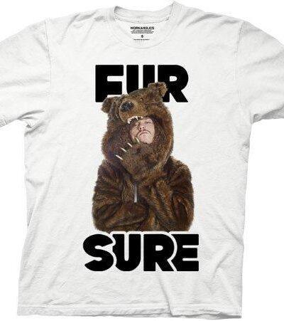Workaholics Fur Sure Blake Adult T-shirt