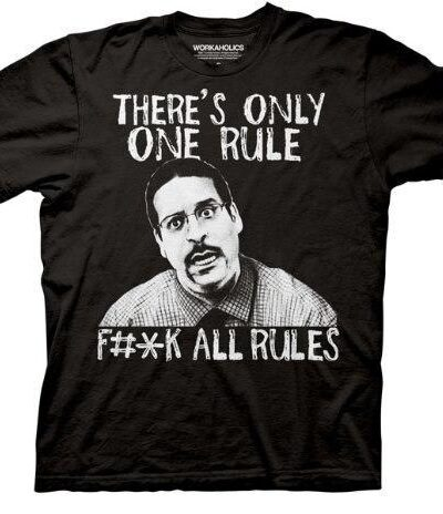 Workaholics There's Only One Rule T-Shirt