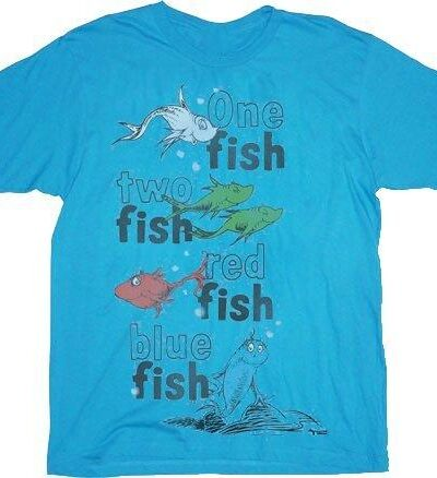 One Fish Two Fish Red Fish Blue Fish T-shirt