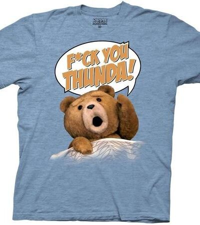 Ted F*ck You Thunda Adult T-shirt