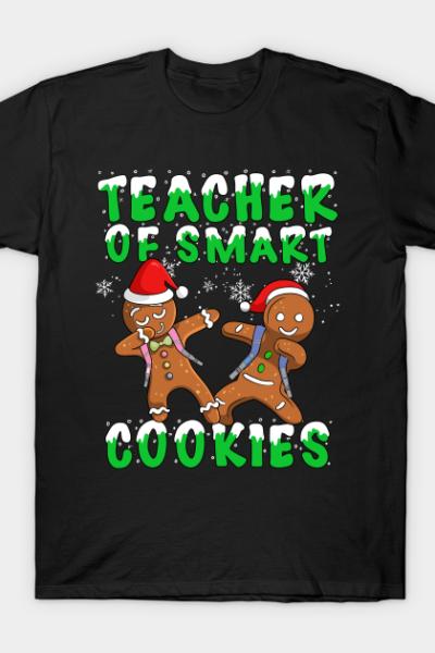Christmas Teacher Of Smart Cookies T-Shirt